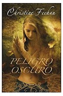 Papel PELIGRO OSCURO (COLECCION FANTASY)
