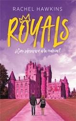 Libro Royals  Como Sobrevivir A La Realeza ?  ( Libro 1 De La Saga Royals )
