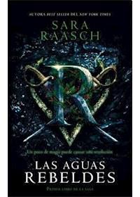 Papel Aguas Rebeldes, Las