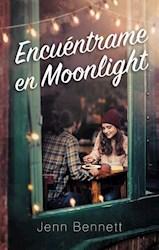 Libro Encuentrame En Moonlight