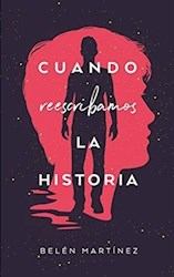 Libro Cuando Reescribamos La Historia