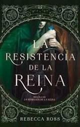 Libro La Resistencia De La Reina