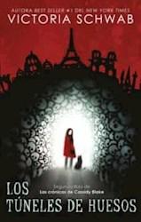 Libro Los Tuneles De Huesos  ( Libro 2 De La Saga La Ciudad De Los Fantasmas )