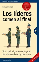 Libro Los Lideres Comen Al Final ( Edicion Revisada )
