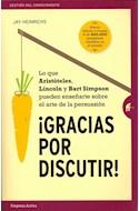 Papel GRACIAS POR DISCUTIR (COLECCION GESTION DEL CONOCIMIENTO)