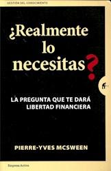 Libro Realmente Lo Necesitas ?