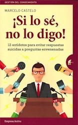 Libro Si Lo Se , No Lo Digo !