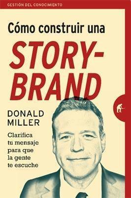 Papel Como Construir Una Story Brand
