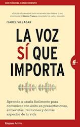 Libro La Voz Si Que Importa