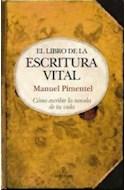 Papel LIBRO DE LA ESCRITURA VITAL COMO ESCRIBIR LA NOVELA DE TU VIDA [2/ED] (CARTONE)