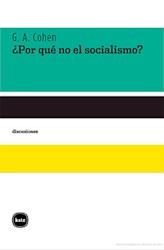 Libro Por Que No El Socialismo ?