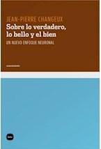 Papel SOBRE LO VERDADERO, LO BELLO Y EL BIEN