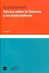 Libro Juicios Sobre La Historia Y Los Historiadores