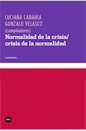 Papel NORMALIDAD DE LA CRISIS / CRISIS DE LA NORMALIDAD (COLE  CCION CONOCIMIENTO)