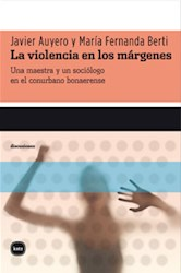 Libro La Violencia En Los Margenes