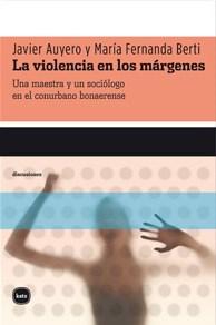 Papel Violencia En Los Margenes, La