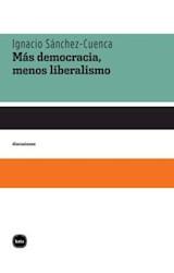 E-book Más democracia, menos liberalismo