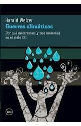 E-book Guerras climáticas. Por qué mataremos (y nos matarán) en el siglo XXI