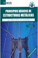 Papel PRINCIPIOS BASICOS DE ESTRUCTURAS METALICAS (2 EDICION) (RUSTICA)