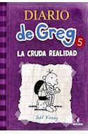 Papel DIARIO DE GREG 5 LA HORRIBLE REALIDAD (RUSTICA)