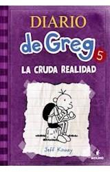 Papel DIARIO DE GREG 5 LA HORRIBLE REALIDAD (RUSTICA)