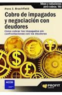 Papel COBRO DE IMPAGADOS Y NEGOCIACION CON DEUDORES (COMO COBRAR LOS IMAPAGADOS SIN CONFRONTACIO