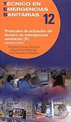 Papel Protocolos De Actuación Del Técnico De Emergencias Sanitarias. Asistenciales. 12 - Parte Ii