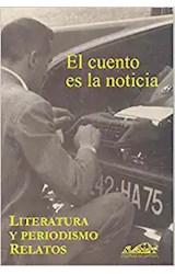 Papel EL CUENTO ES LA NOTICIA LITERATURA Y PERIODISMO