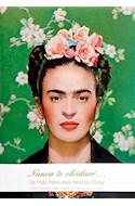 Papel NUNCA TE OLVIDARE DE FRIDA KAHLO PARA NICKOLAS MURAY (CARTAS Y FOTOGRAFIAS INEDITAS) (CARTONE)