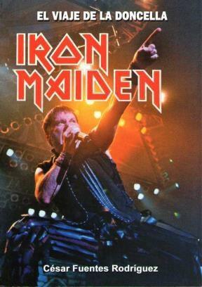 Papel Iron Maiden. El Viaje De La Doncella