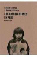 Papel ROLLING STONES EN PERU (COLECCION PEQUEÑOS TRATADOS 2) (BOLSILLO)
