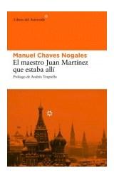 Papel EL MAESTRO JUAN MARTINEZ QUE ESTABA ALLI