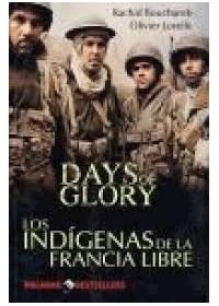 Papel Days Of Glory - Los Indigenas De La Francia Libre
