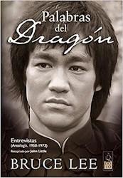 Papel Palabras Del Dragon Entrevistas A Bruce Lee