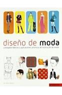 Papel DISEÑO DE MODA CONCEPTOS BASICOS Y APLICACIONES PRACTICAS DE ILUSTRACION DE MODA [3 ED]