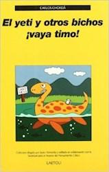 Libro El Yeti Y Otros Bichos Vaya Timo!