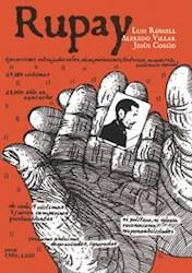 Papel Rupay: Historias De La Violencia Política En Perú, 1980-1984