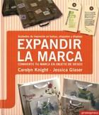Papel EXPANDIR LA MARCA CONVIERTE TU MARCA EN OBJETO DE DESEO (CARTONE)