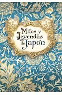 Papel MITOS Y LEYENDAS DE JAPON [6 EDICION] (CON 82 LAMINAS ILUSTRADAS A TODO COLOR)