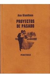 Papel PROYECTOS DE PASADO