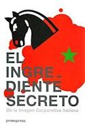 Papel INGREDIENTE SECRETO DE LA IMAGEN CORPORATIVA ITALIANA (CARTONE)