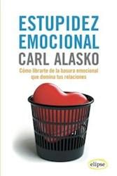 Libro Estupidez Emocional