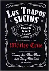 Papel Mötley Crüe, Los Trapos Sucios