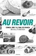 Papel AU REVOIR COMIDA VINO Y EL FINAL DE FRANCIA (RUSTICA)