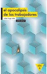 Papel EL APOCALIPSIS DE LOS TRABAJADORES