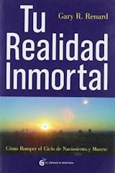 Libro Tu Realidad Inmortal