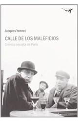 Papel CALLE DE LOS MALEFICIOS . CRONICA SECRETA DE
