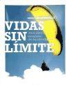 Libro Vidas Sin Limite