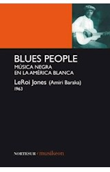 Papel BLUES PEOPLE MUSICA NEGRA EN LA AMERICA BLAN