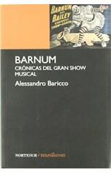 Papel BARNUM CRONICAS DEL GRAN SHOW MUSICAL